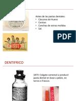 Dentifricos (Toothpaste)