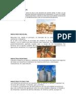 Industria Primitiva Medieval Moderna Extractiva Reproductiva Transformadora Formas de Ayudar a La Industria