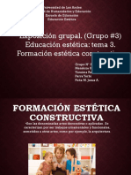 Exposición Grupal.formación Estética Constructiva. Grupo Nº 3