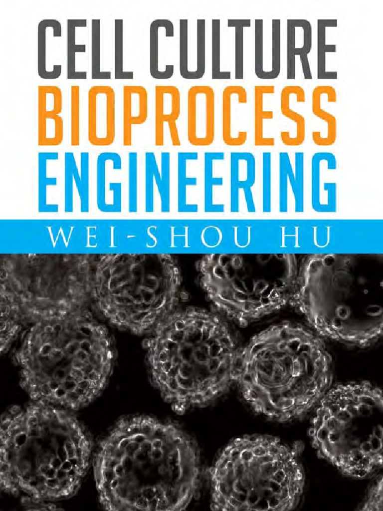Cell culture bioprocess engineering biopharmaceutical virus fandeluxe Choice Image