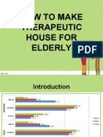 How to Make Therapeutic House for Elderly