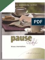 Pause Café - Methode de Francais Niveau