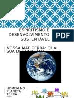 Espiritismo e Desenvolvimento Sustentável
