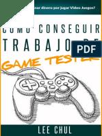 Como conseguir trabajo de game tester - Lee Chul.pdf