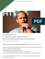 7 Libros Para Tener Éxito Recomendados Por Tim Ferriss - CazaTuTrabajo