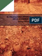 El Paleolítico Inferior y Medio en La Alcarria Conquense.