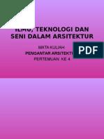 4[1].Ilmu, Teknologi Dan Seni Dalam Arsitektur