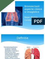 Bronsiectazii Aspecte Clinice Si Imagistice