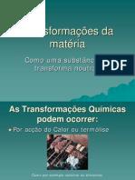 Transformações da matéria - Como uma substância se transforma noutras