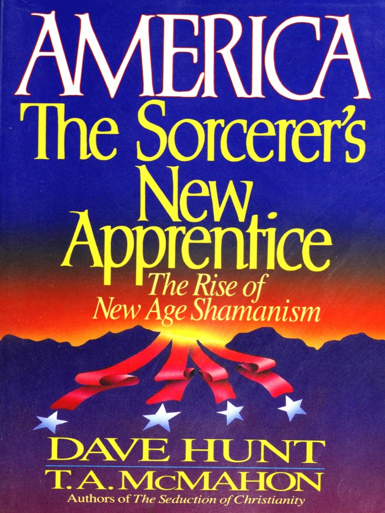 America the sorcerers new apprentice dave hunt magic america the sorcerers new apprentice dave hunt magic paranormal mediumship fandeluxe Image collections