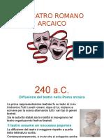 IL TEATRO ROMANO ARCAICO.ppt