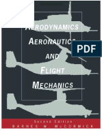 Aerodynamics, Aeronautics, And Flight Mechanics - Barnes Warnock McCormick