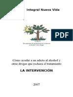 Consejería-Intervención, Como Ayudar Al Adicto