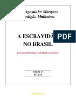 3253006 a Escravidao No Brasil Vol II Agostinho Marques Perdigao Malheiros(2)