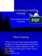 Moon Farming to Satellite Farming