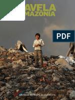 Favela Amazônia 1 - Estadão