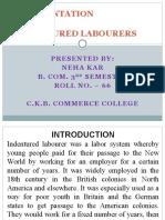 A Presentation on Indentured Labourers