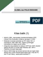 Polio Eradikasi and Endgame (Prof. Ismoedijanto)