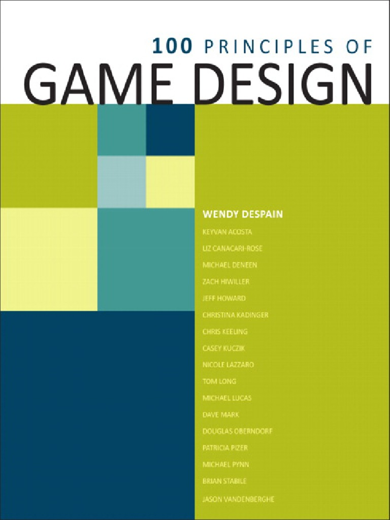 100 Principles of Game Design | Human–Computer Interaction | User Interface.