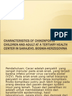 Characteristics of Chikenpox in Children and Adult At