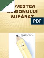 POVESTEA CREIONULUI SUPARAT