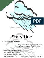 The Rain Horse Presentation