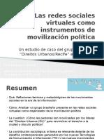 Redes Sociais Virtuais e mobilizações políticas