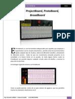 Uso del ProjectBoard, ProtoBoard, BreadBoard por Ing. Giovanni Lafebre