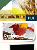 Domingo 14 - A Sociedade