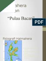 Presentasi Geologi Indonesia Halmahera Selatan