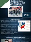 La Guerra Civil Norteamérica y Sus Consecuencias
