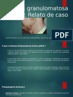 Doença Granulomatosa Crônica.pptx
