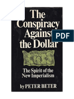 Conspiracy Against The Dollar
