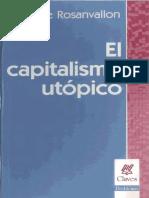 Rosanvallon Pierre - El Capitalismo Utopico