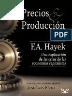 Precios y Produccion - Friedrich a. Hayek