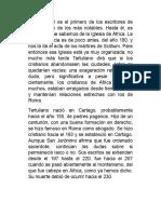 ERTULIANO Es El Primero de Los Escritores de África y Uno de Los Más Notables