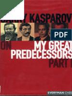 Garry Kasparov on My Great Predecessors 1