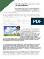Forex Demo Forex Online Trading Software señal - cómo aprovechar la ayuda de Robots de Forex