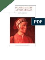 Alighieri Dante - Las Cuatro Edades de La Vida Humana