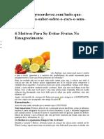 Frutas Engordam(Frutose Açucar Natural)
