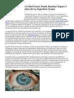 La Inmunosupresión Sistémica Puede Resultar Segura Y Eficaz Para Trasplantes De La Superficie Ocular
