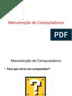 Introdução à manutenção de computadores.
