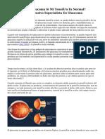 ¿Puedo Tener Glaucoma Si Mi Tensión Es Normal? Glaucoma Normotensivo Especialista En Glaucoma
