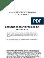CONVERTIDORES TRIFÁSICOS CONTROLADOS