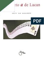 Guy Le Gaufey - El Objeto a de Lacan