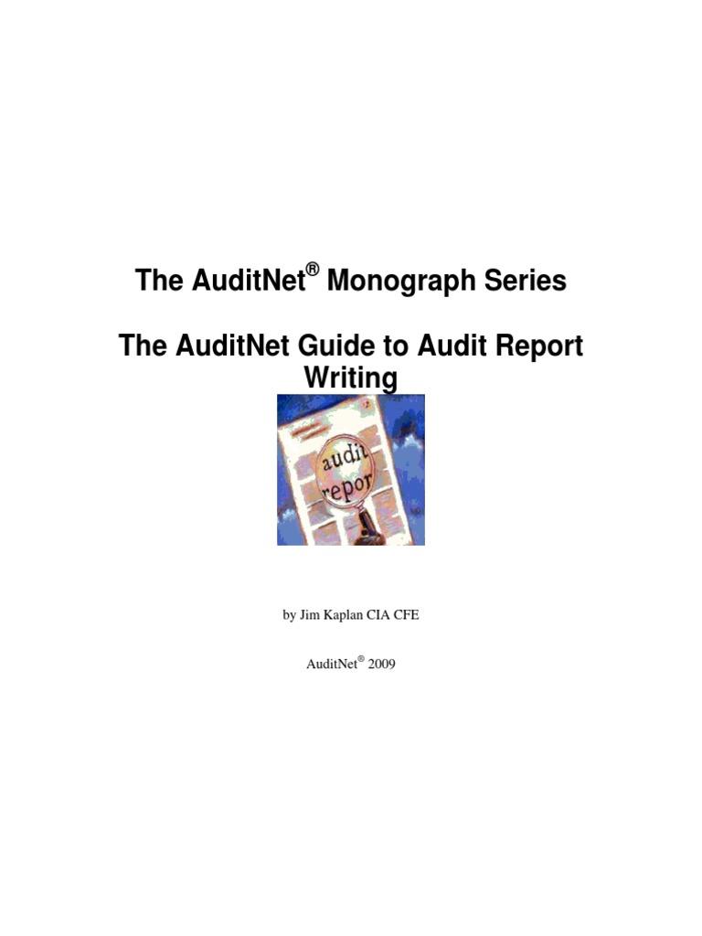 AuditNet Monograph Series Audit Report Writing | Internal Audit | Auditor's  Report