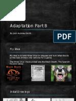 Adaptation Part B