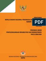 Perka BNPB 17_2010 Pedoman Umum Penyelenggaraan RR Pasca Bencana