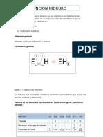 Los Hidruros Son Compuestos Binarios Que Se Originan de La Combinación Del Hidrógeno Con Otro Elemento