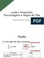Razão, Proporção, Porcentagem e Regra de Três